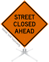 Street Closed Ahead Roll-Up Sign