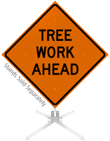 Tree Work Ahead Roll-Up Sign