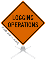 Logging Operations Roll-Up Sign