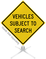 Vehicles Subject To Search Roll-Up Sign