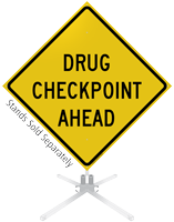 Drug Checkpoint Ahead Roll-Up Sign