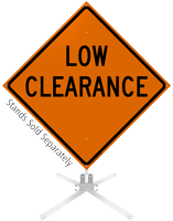 Low Clearance Roll-Up Sign