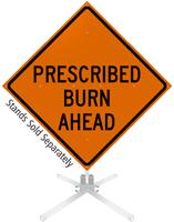 Prescribed Burn Ahead Roll-Up Sign