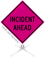 Incident Ahead Roll-Up Sign