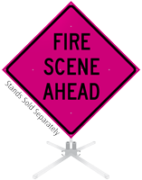 Fire Scene Ahead Roll-Up Sign