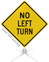 No Left Turn Roll-Up Sign