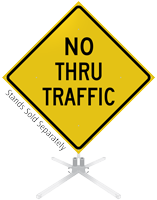 No Thru Traffic Roll-Up Sign