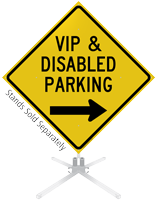 VIP And Disabled Parking Right Arrow Roll-Up Sign