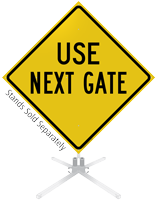 Use Next Gate Roll-Up Sign