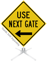 Use Next Gate Left Arrow Roll-Up Sign