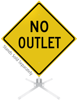 No Outlet Roll-Up Sign