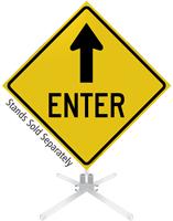 Enter Ahead Arrow Roll-Up Sign