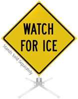 Watch For Ice Roll-Up Sign