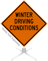 Winter Driving Condition Roll-Up Sign