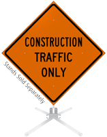 Construction Traffic Only Roll-Up Sign