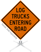 Log Trucks Entering Road Roll-Up Sign