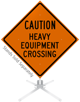 Caution Heavy Equipment Crossing Roll-Up Sign