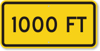 1000 feet MUTCD Clearance Sign