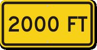 2000 feet MUTCD Clearance Sign