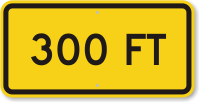 300 feet MUTCD Clearance Sign