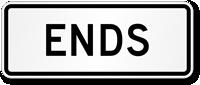 Ends Preferential Lane Sign