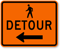 Pedestrian Detour Left Arrow - Traffic Sign