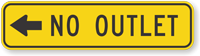 (Left Arrow Symbol) No Outlet Sign