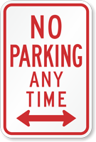 No Parking Any Time Traffic Sign with Arrow
