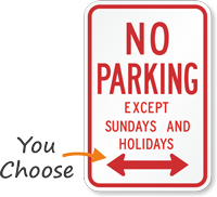 No Parking Except Sundays And Holidays Sign