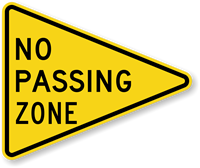 No Passing Zone - Traffic Sign