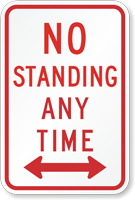 No Standing Any Time Traffic Sign with Arrow