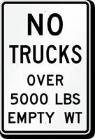 No Trucks Over 5000 Lbs Sign