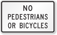 Pedestrians And Bicycles Prohibited Traffic Sign