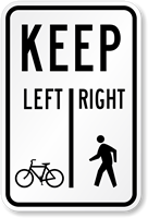 Pedestrians Keep Right Bicycles Keep Left Traffic Sign