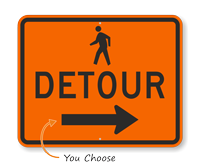 Pedestrian Detour Arrow Traffic Sign with Arrow