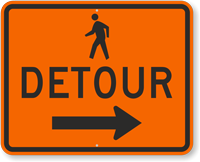 Pedestrian Detour Arrow Traffic Sign with Arrow