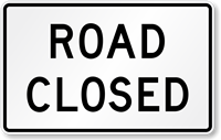 Road Closed Road Traffic Signal Sign