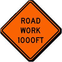 Road Work 1000 Ft - Traffic Sign
