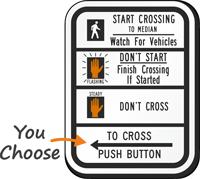 Street Crossing Instructions Traffic Signal Sign