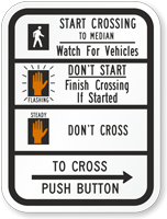 Street Crossing Instructions Traffic Signal Sign