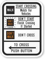 Start Crossing Watch For Vehicles Traffic Signal Sign