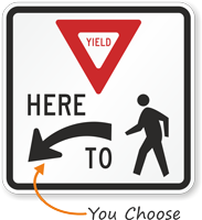 Yield Here to Pedestrians Regulatory Sign with Arrow