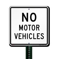 No Motor Vehicles Traffic Signs