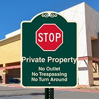 Private Property, No Outlet, Stop Signature Sign