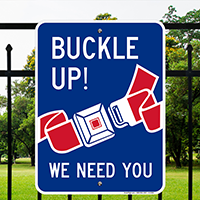Buckle Up! We Need You Sign