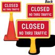 Closed No Thru Traffic ConeBoss Sign