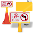 No Left Turn ConeBoss Sign
