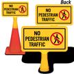 No Pedestrian Traffic ConeBoss Sign