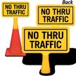 No Thru Traffic ConeBoss Sign
