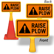 Raise Plow ConeBoss Sign